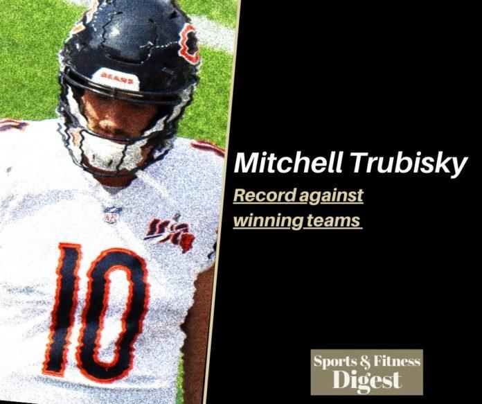 Mitchell Trubisky vs winning teams